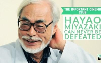 ICC #156 – Hayao Miyazaki Can Never Be Defeated
