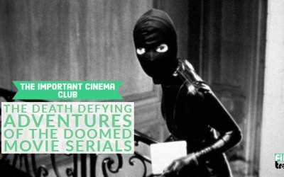 ICC #160 – The Death Defying Adventures of the Doomed Movie Serials