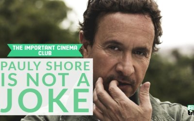 ICC #162 – Pauly Shore is Not a Joke