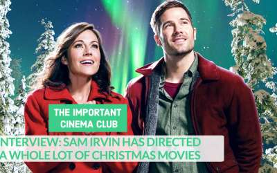 INTERVIEW: Sam Irvin Has Directed A Whole Lot of Christmas Movies