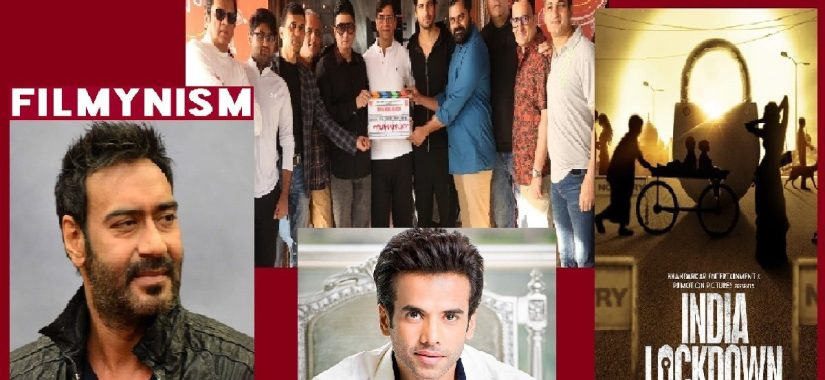 Ajay Devgun and Tushar Kapoor and India Lockdown-Filmynism