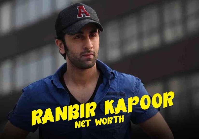Ranbir kapoor Net Worth & Salary 2021