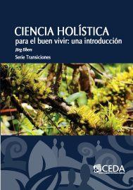 Ciencia Holística para el buen vivir una introducción