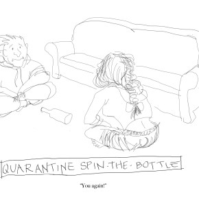 Cries & Whispers: Quarantine Spin-The-Bottle