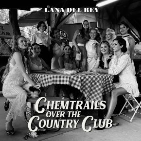 """Wild At Heart And Weird On Top: Searching For Freedom In Lana Del Rey's """"Chemtrails Over The Country Club"""""""