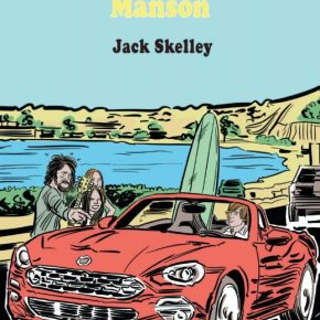 """Cease to Exist: Jack Skelley's """"Dennis Wilson and Charlie Manson"""""""
