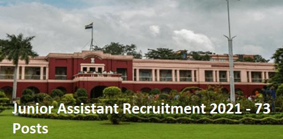 Junior Assistant Recruitment 2021 - 73 Posts