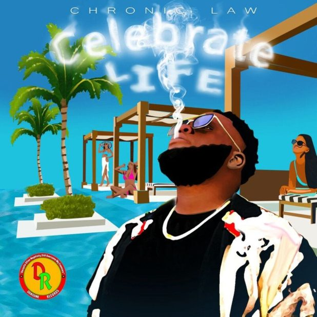 Chronic Law - Celebrate Life (Prod. By Donsome Records)