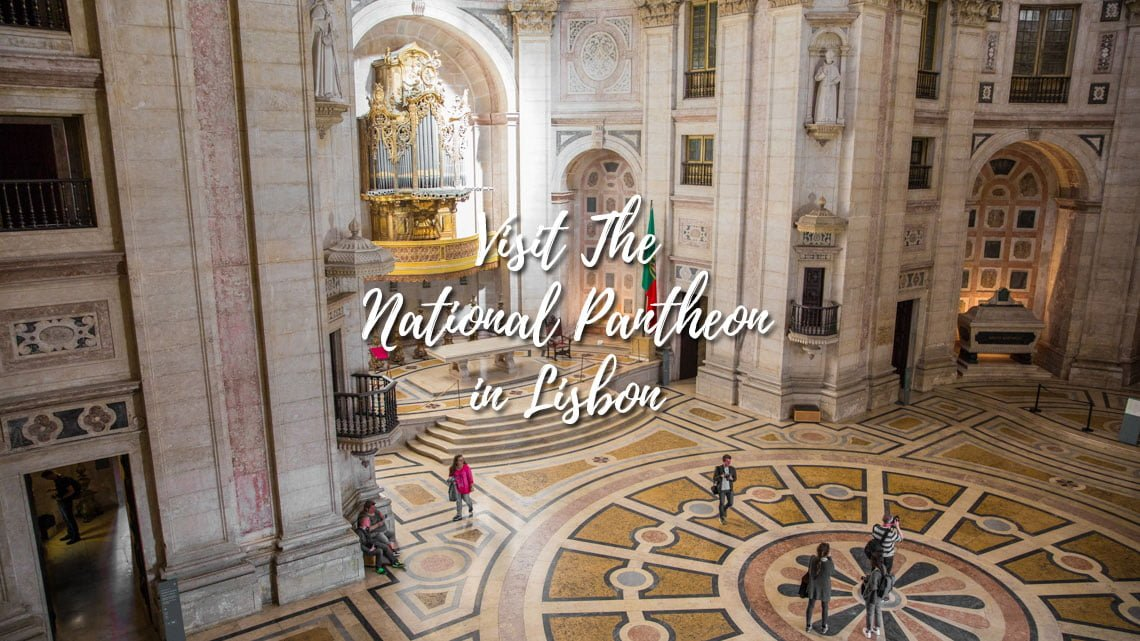 National Pantheon in Lisbon, Portugal