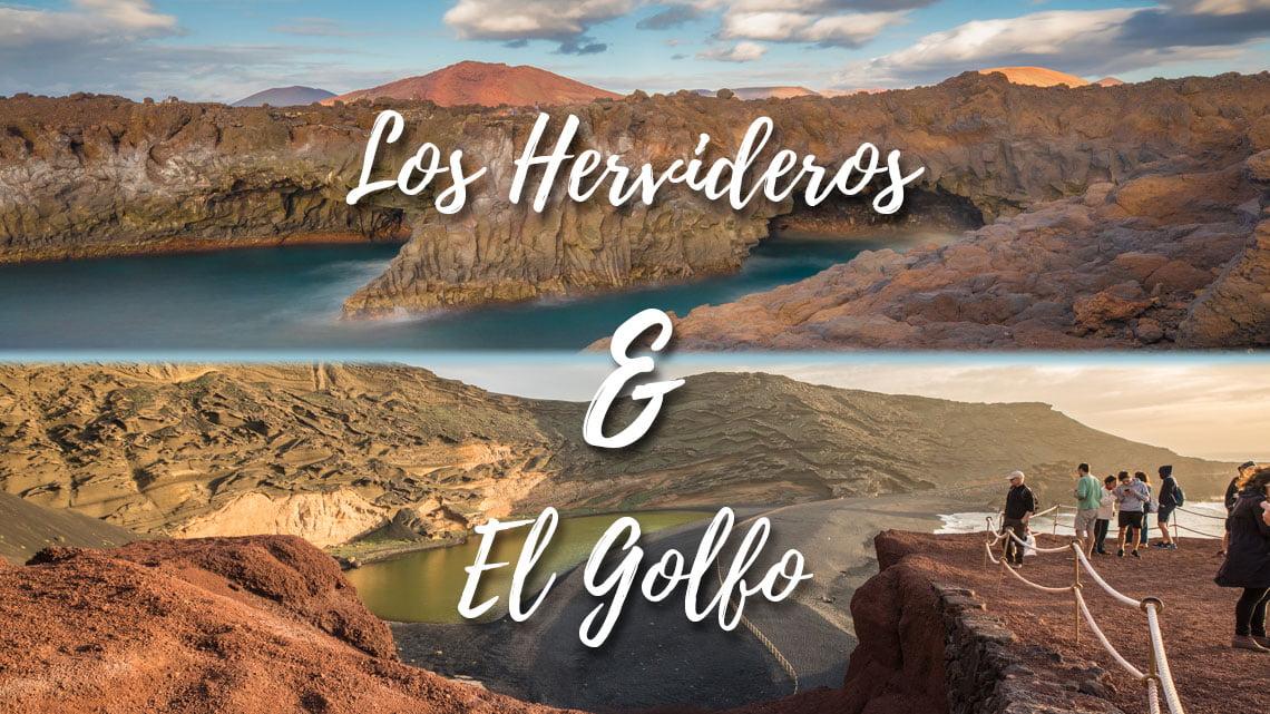 El Golfo and Los Hervideros