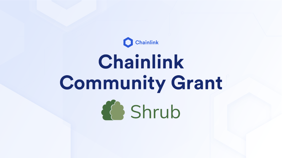 Shrub Receives Chainlink Grant to Bring Parametric Disaster Insurance to Uninsured Populations
