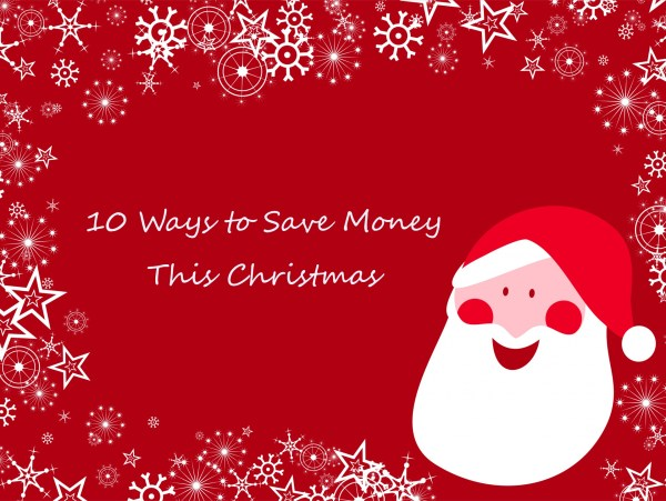 10 Ways to Save Money This Christmas