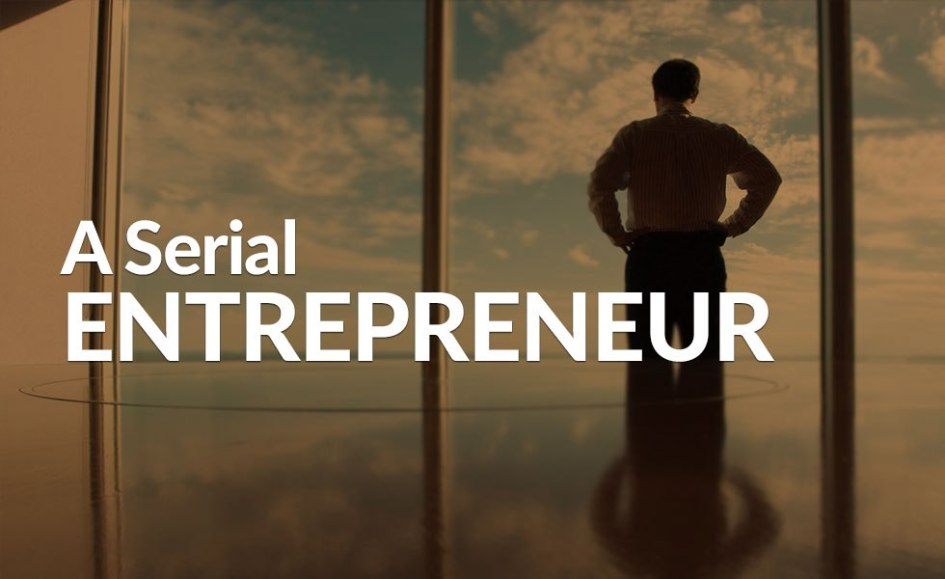 Traits That Distinguish Serial Entrepreneurs