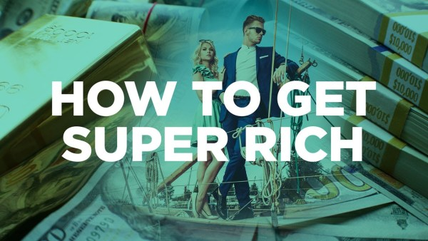 Top 10 Traits to Get You into the Super-Rich Circle