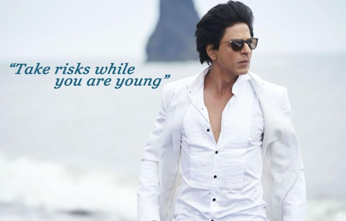 Take risks while you are young.