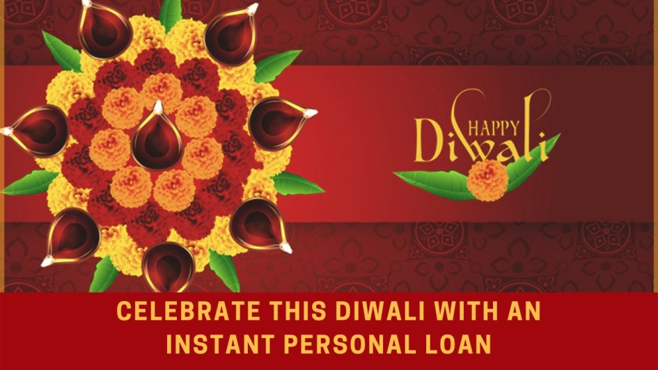This Diwali Give Your Home the Festive Make Over with an Instant Personal Loan