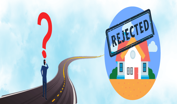 Home Loan Rejection: Reasons Lenders Will Not Tell You
