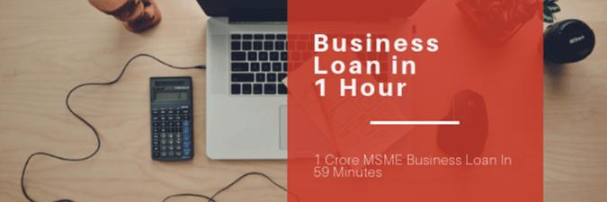 MSME Business Loan in 1 Hour