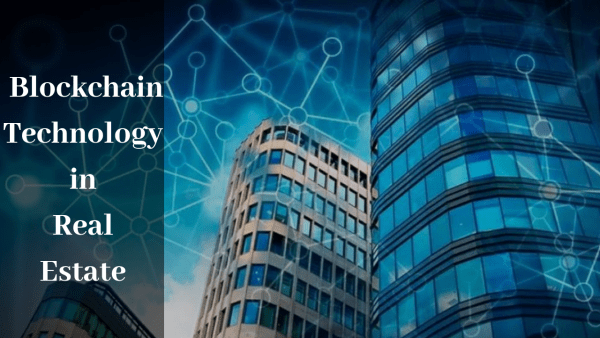 How Blockchain is the Game Changer of Real Estate Sector