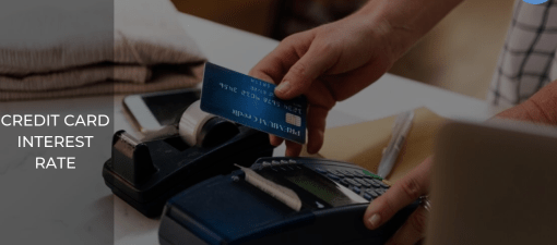 Credit Card Interest Rate: Very Important Facts to Know