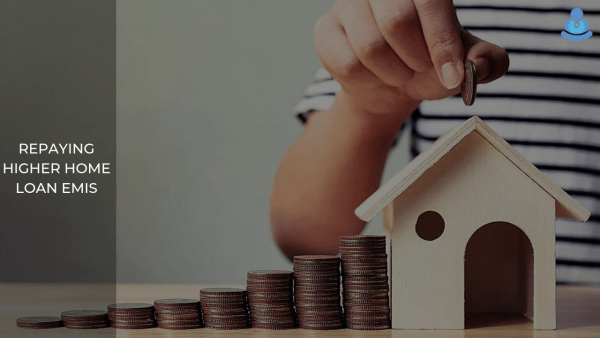 Top 5 Benefits of Repaying Higher Home Loan EMIs