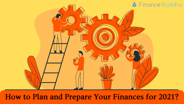 How to Plan and Prepare Your Finances for 2021