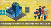 Advantages of Insta Loan over Personal Loan
