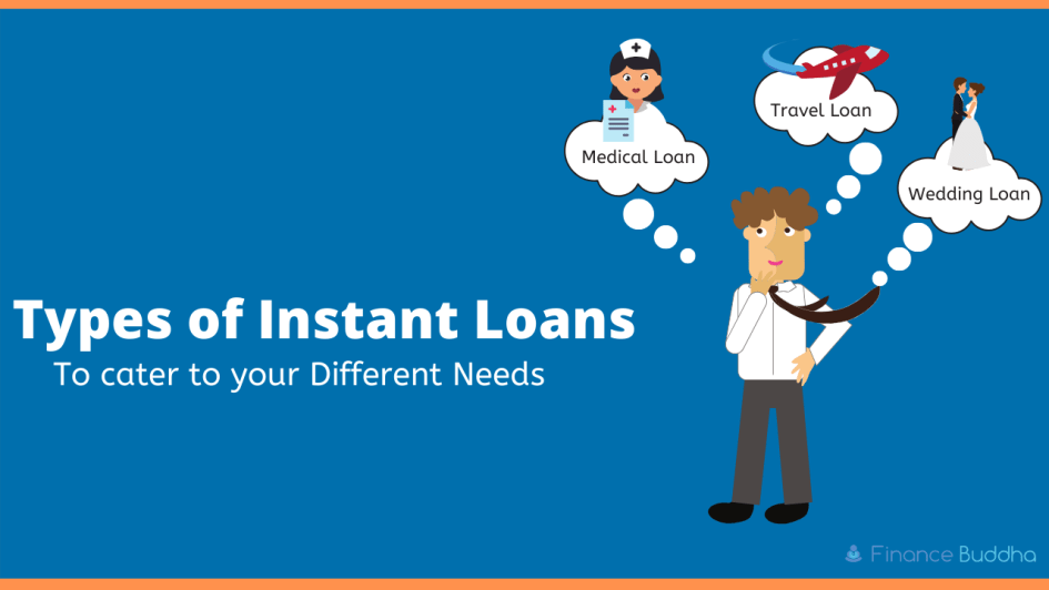 Types of Instant Loans