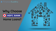Why Choose HDFC Bank Home Loans?
