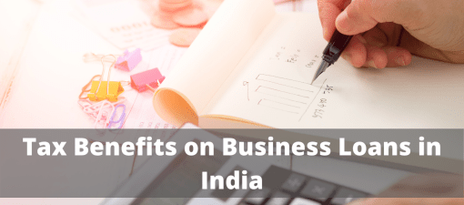 Tax Benefits on Business Loans in India