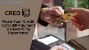 CRED: Make Your Credit Card Bill Payment a Rewarding Experience