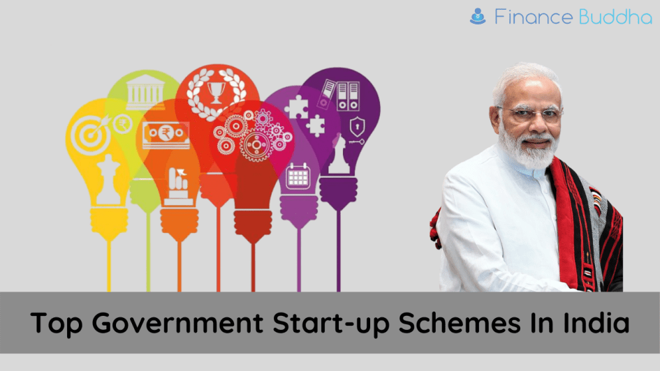 Top Government Start-up Schemes In India