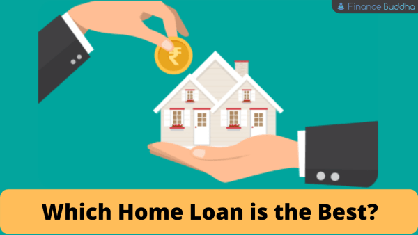 Which Home Loan is the Best_