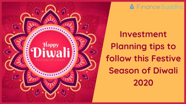 Investment Planning tips to follow this Festive Season of Diwali 2020