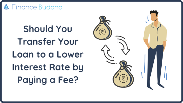 Should You Transfer Your Loan to a Lower Interest Rate by Paying a Fee