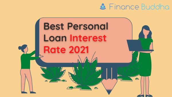 Best Personal Loan Interest Rate 2021
