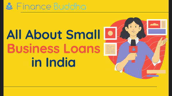 All About Small Business Loans in India