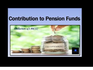 Section 80CCC - Deduction for contribution to pension funds