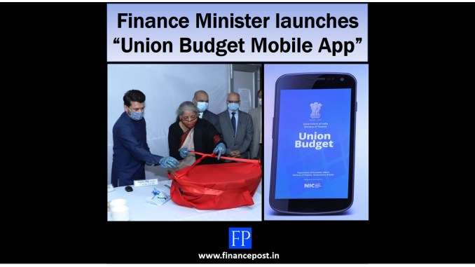 """Finance Minister launches """"Union Budget Mobile App"""""""