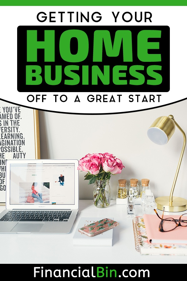 Getting Your Home Business Off To A Great Start