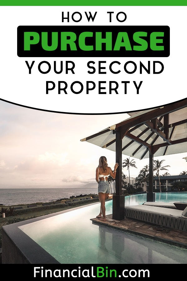 How To Purchase Your Second Property