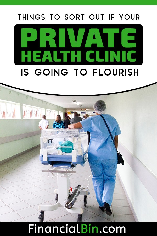 Get Your Private Health Clinic Startup To Flourish