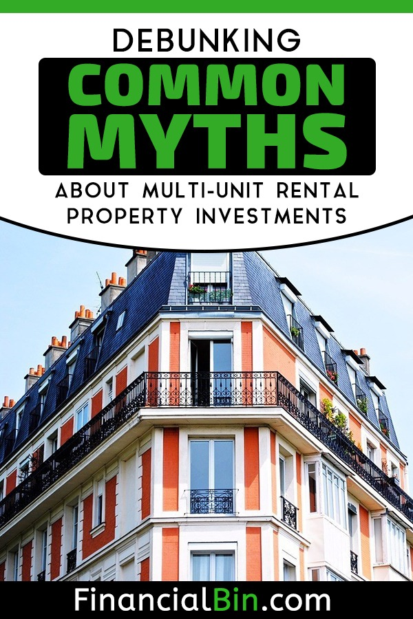 Debunking Common Myths About Multi-Unit Rental Property Investments