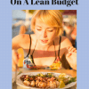 Ways To Eat Healthy On A Lean Budget