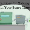 Best Practices for Making Money in Your Spare Time