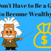 You Dont Have to Be a Genius to Become Wealthy