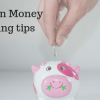 Proven Money Saving tips