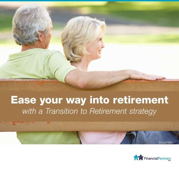 Ease your way into retirement with a TTr Strategy