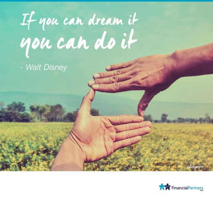 If you can dream it..You Can Do It! ~ Walt Disney