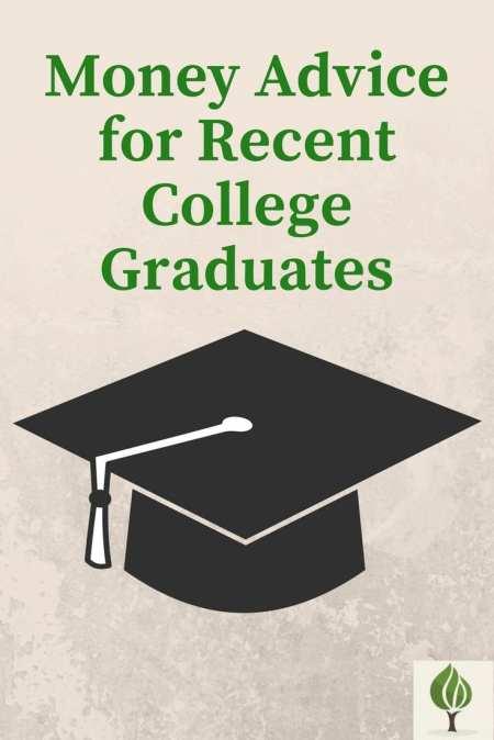 Money Advice for Recent College Graduates
